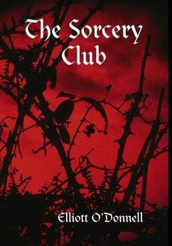 The Sorcery Club - O'Donnell, Elliott