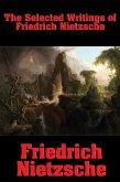 The Selected Writings of Friedrich Nietzsche (eBook, ePUB)