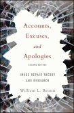 Accounts, Excuses, and Apologies: Image Repair Theory and Research