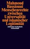 Menschenrechte zwischen Universalität und islamischer Legitimität