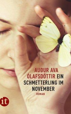 Ein Schmetterling im November - Ólafsdóttir, Auður Ava