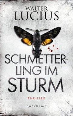 Schmetterling im Sturm / Heartland Trilogie Bd.1 (Restexemplar) - Lucius, Walter