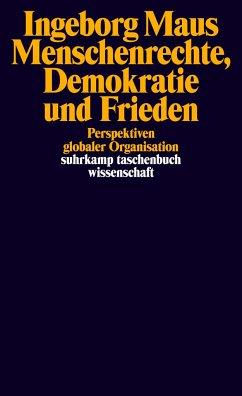 Menschenrechte, Demokratie und Frieden - Maus, Ingeborg
