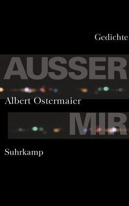 Außer mir - Ostermaier, Albert