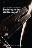 Soziologie der Weltraumfahrt