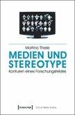 Medien und Stereotype