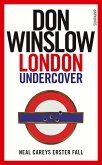 London Undercover / Neal Carey Bd.1