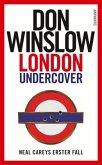 London Undercover / Neal Carey Bd.1
