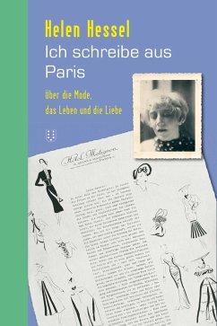 Ich schreibe aus Paris - Hessel, Helen