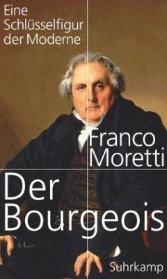 Der Bourgeois - Moretti, Franco