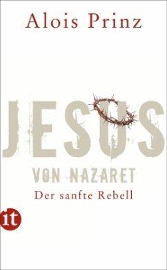 Jesus von Nazaret - Prinz, Alois