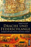 Drache und Federschlange (eBook, PDF)