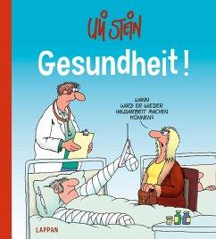 Gesundheit! - Stein, Uli