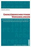 Grenzüberschreitende Verhandlungen (eBook, PDF)