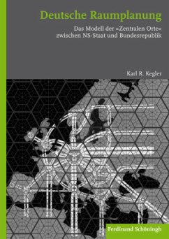 Deutsche Raumplanung - Kegler, Karl R.