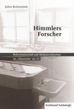 Himmlers Forscher - Reitzenstein, Julien