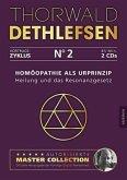 Homöopathie als Urprinzip - Heilung und Resonanzgesetz, 2 Audio-CDs