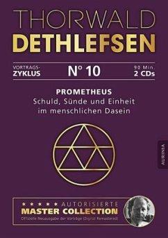 Prometheus - Schuld, Sünde und Einheit im menschlichen Dasein, 2 Audio-CDs - Dethlefsen, Thorwald