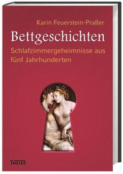 Bettgeschichten - Feuerstein-Praßer, Karin