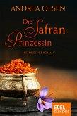 Die Safranprinzessin (eBook, ePUB)