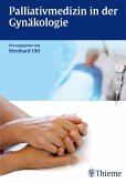 Palliativmedizin in der Gynäkologie (eBook, ePUB)