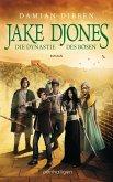 Die Dynastie des Bösen / Jake Djones Bd.3 (eBook, ePUB)