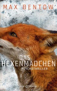 Das Hexenmädchen / Nils Trojan Bd.4 (eBook, ePUB) - Bentow, Max