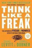 Think Like a Freak (eBook, ePUB)