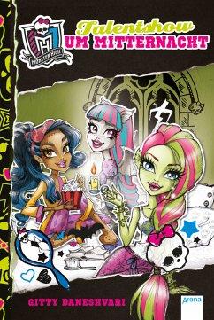Talentshow um Mitternacht / Monster High ab 9 Bd.2 (eBook, ePUB) - Daneshvari, Gitty