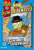 Das Geheimnis der Löcherwände / Olchi-Detektive Bd.7 (eBook, ePUB)
