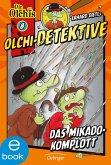 Das Mikado-Komplott / Olchi-Detektive Bd.8 (eBook, ePUB)