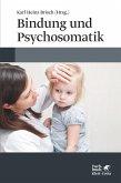 Bindung und Psychosomatik (eBook, ePUB)