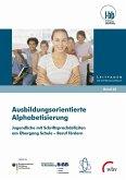 Ausbildungsorientierte Alphabetisierung (eBook, PDF)
