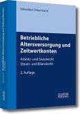 Betriebliche Altersversorgung und Zeitwertkonten (eBook, PDF)