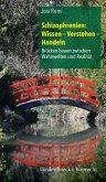Schizophrenien: Wissen - Verstehen - Handeln (eBook, ePUB)