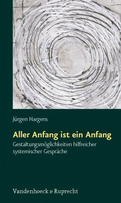 Aller Anfang ist ein Anfang (eBook, ePUB) - Hargens, Jürgen