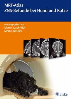 MRT-Atlas ZNS-Befunde bei Hund und Katze (eBook, PDF)
