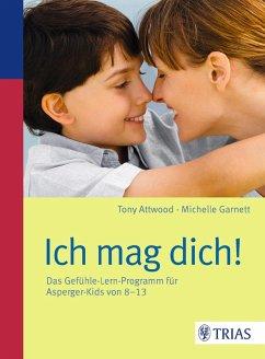 Ich mag dich! (eBook, PDF) - Attwood, Tony; Garnett, Michelle