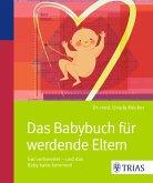 Das Babybuch für werdende Eltern (eBook, ePUB)