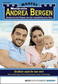 Endlich seid ihr bei mir! / Notärztin Andrea Bergen Bd.1249 (eBook, ePUB) - Klessinger, Liz