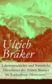 Lebensgeschichte und Natürliche Ebentheuer des Armen Mannes im Tockenburg (Memoiren) (eBook, ePUB)