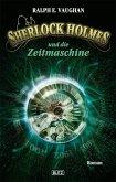 Sherlock Holmes und die Zeitmaschine / Sherlock Holmes - Neue Fälle Bd.1 (eBook, ePUB)