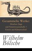 Gesammelte Werke: Drachen (Sage und Naturwissenschaft) + Eiszeit und Klimawechsel (eBook, ePUB)