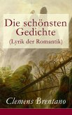 Die schönsten Gedichte (Lyrik der Romantik) (eBook, ePUB)