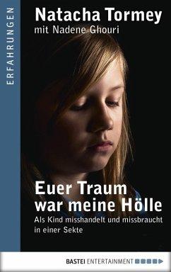 Euer Traum war meine Hölle (eBook, ePUB) - Tormey, Natacha