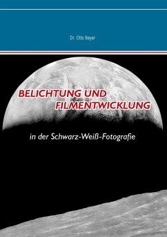 Belichtung und Filmentwicklung (eBook, ePUB) - Beyer, Otto