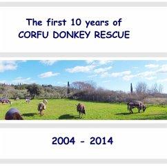 The first 10 years of Corfu Donkey Rescue (eBook, ePUB)