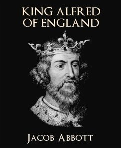 King Alfred of England (eBook, ePUB)