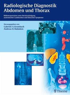 Radiologische Diagnostik Abdomen und Thorax