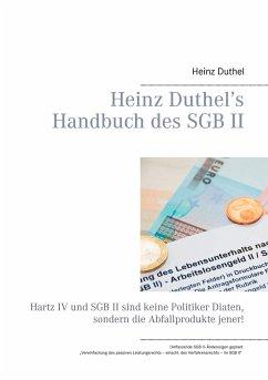 Heinz Duthel's Handbuch des SGB II - Duthel, Heinz